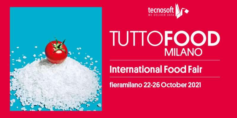 COME VISIT US AT TUTTOFOOD MILANO!