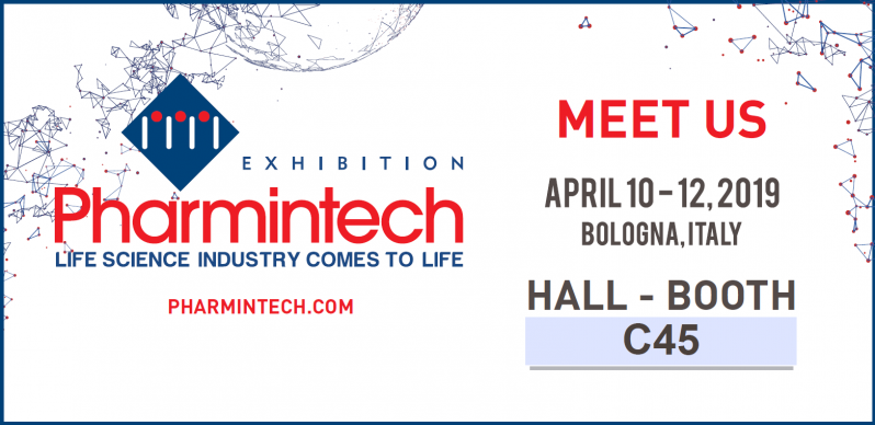 Meet us at Pharmintech 2019, Bologna (Italy) 10-12 april 2019
